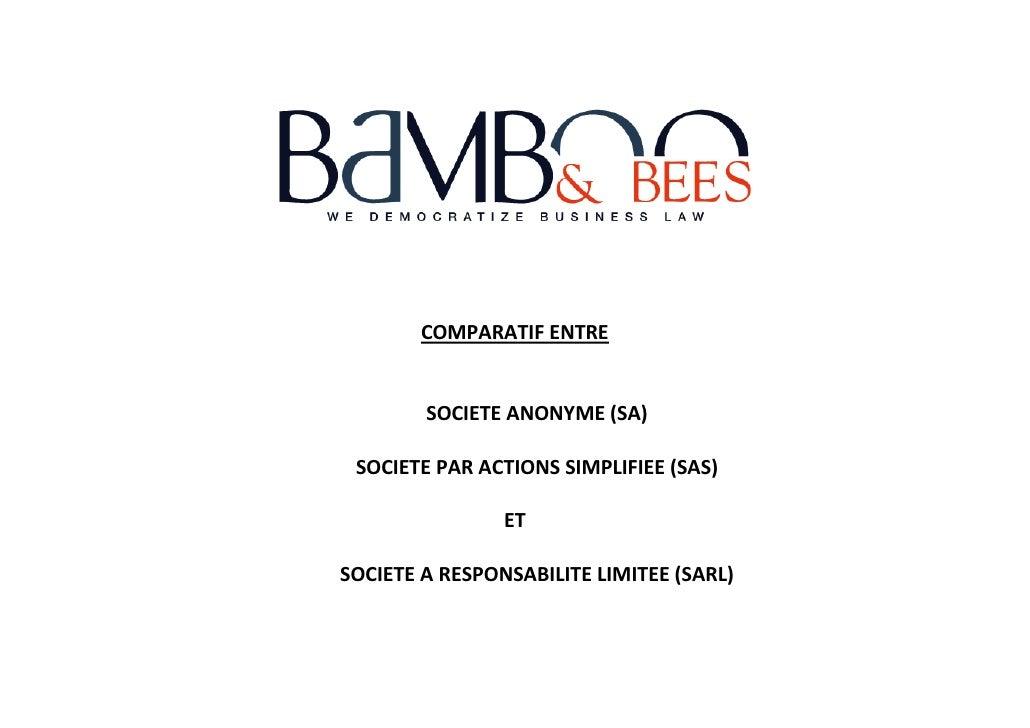 COMPARATIF ENTRE        SOCIETE ANONYME (SA) SOCIETE PAR ACTIONS SIMPLIFIEE (SAS)                ETSOCIETE A RESPONSABILIT...