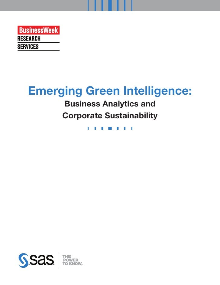 Emerging Green Intelligence:     Business Analytics and     Corporate Sustainability