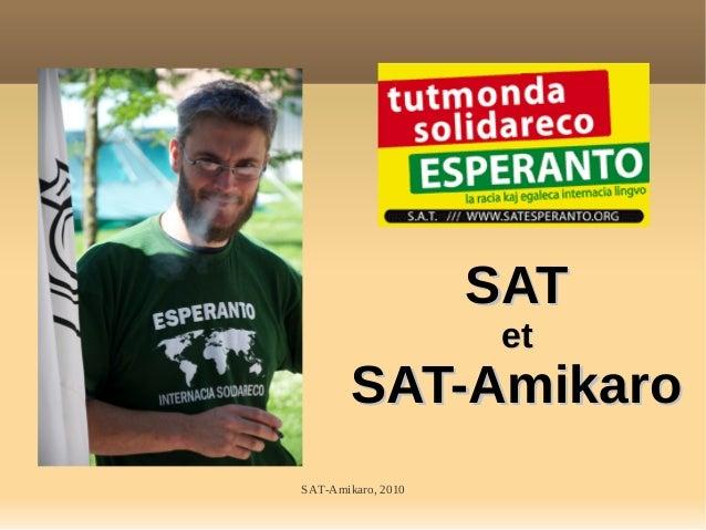 SAT-Amikaro, 2010 SATSAT etet SAT-AmikaroSAT-Amikaro