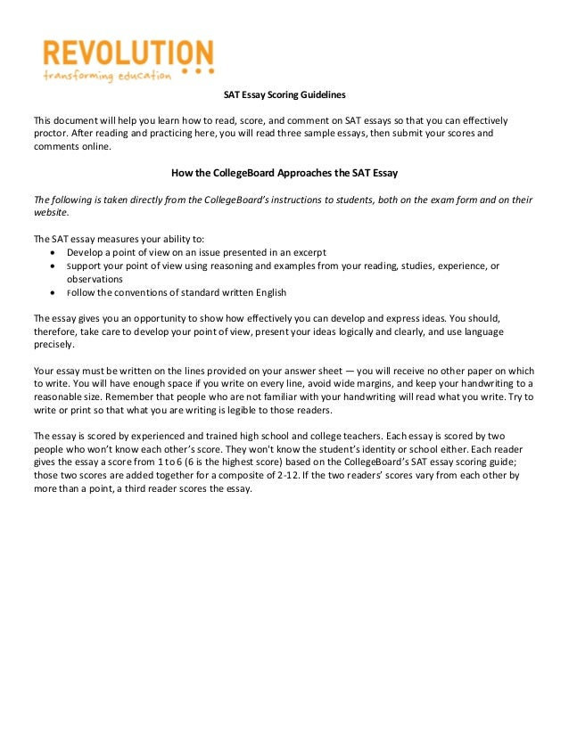 SAT Essay Scoring GuidelinesThis document will help you learn how to read, score, and comment on SAT essays so that you ca...