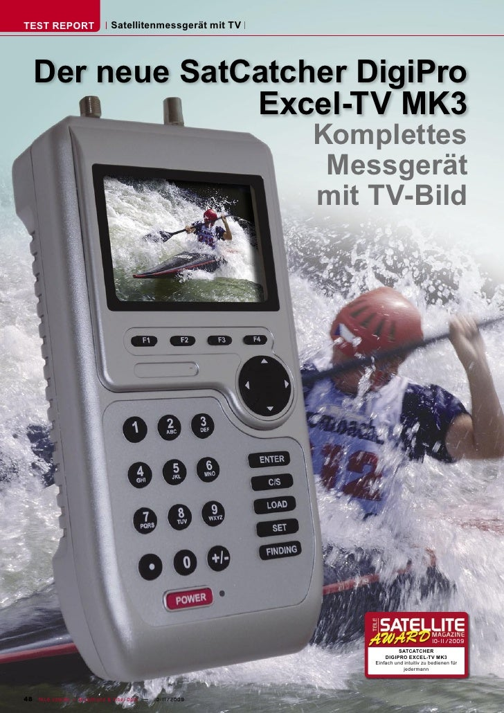 TEST REPORT                   Satellitenmessgerät mit TV        Der neue SatCatcher DigiPro                 Excel-TV MK3  ...
