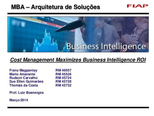 Cost Management Maximizes Business Intelligence ROI