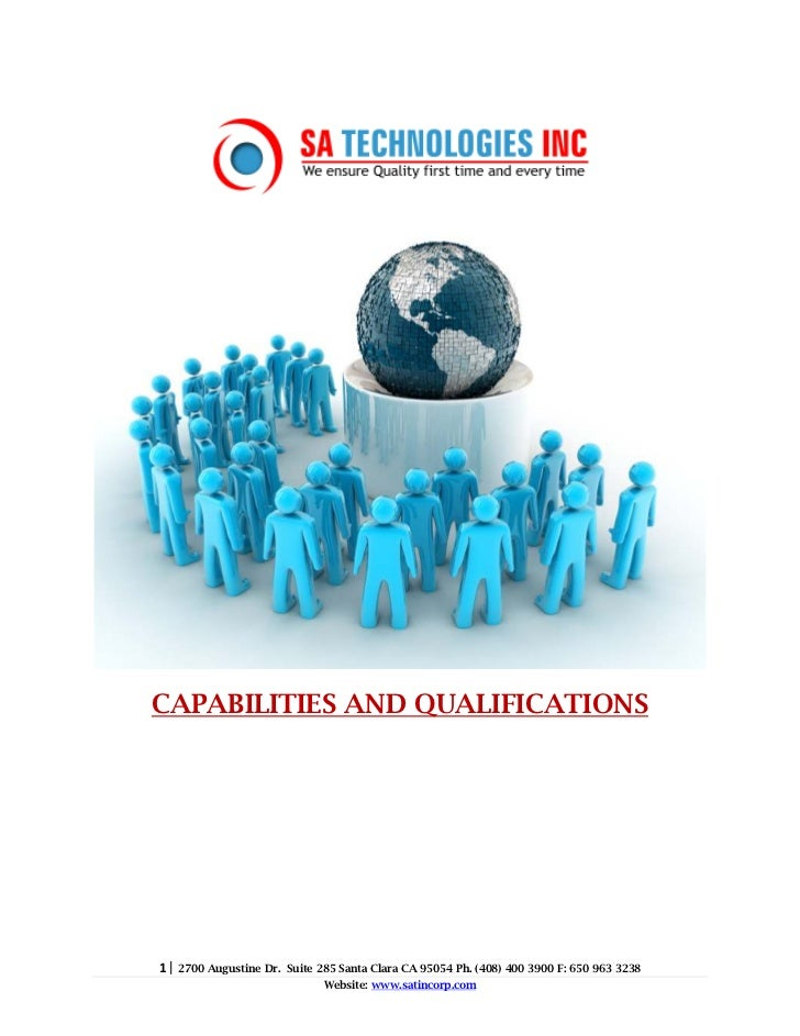 CAPABILITIES AND QUALIFICATIONS1|   2700 Augustine Dr. Suite 285 Santa Clara CA 95054 Ph. (408) 400 3900 F: 650 963 3238  ...