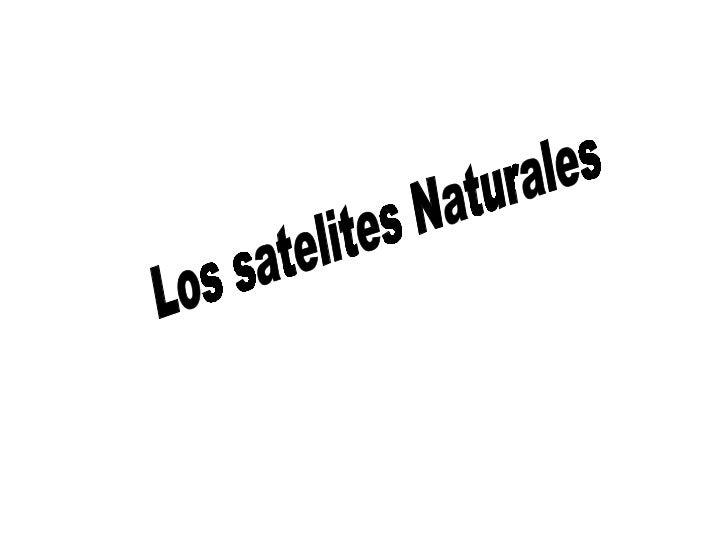 Los satelites Naturales