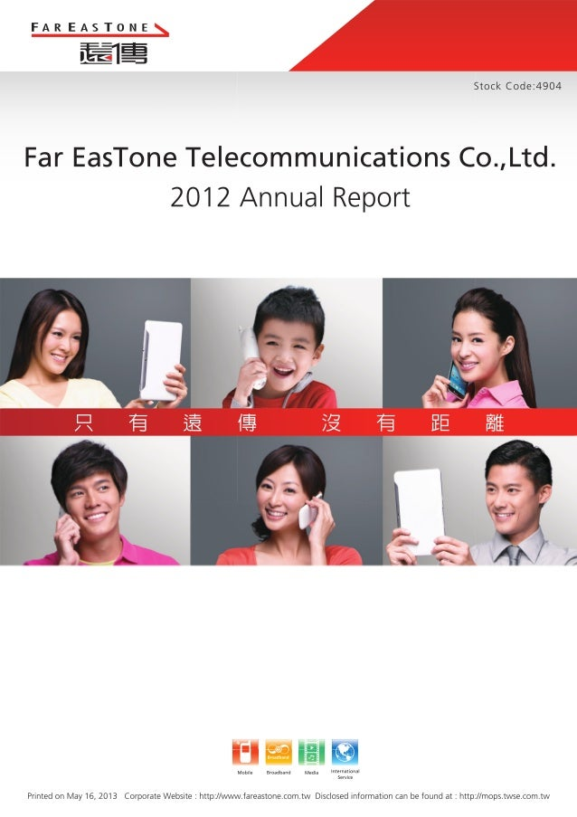 "Far EasTone Telecommunications Co., Ltd. (the ""Company"") annual report 2013"