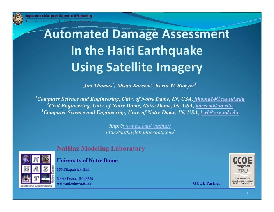Automated Damage Assessment                       g         In the Haiti Earthquake          Using Satellite Imagery      ...