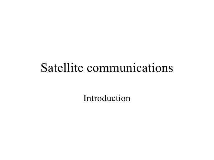 Satellite communications Introduction
