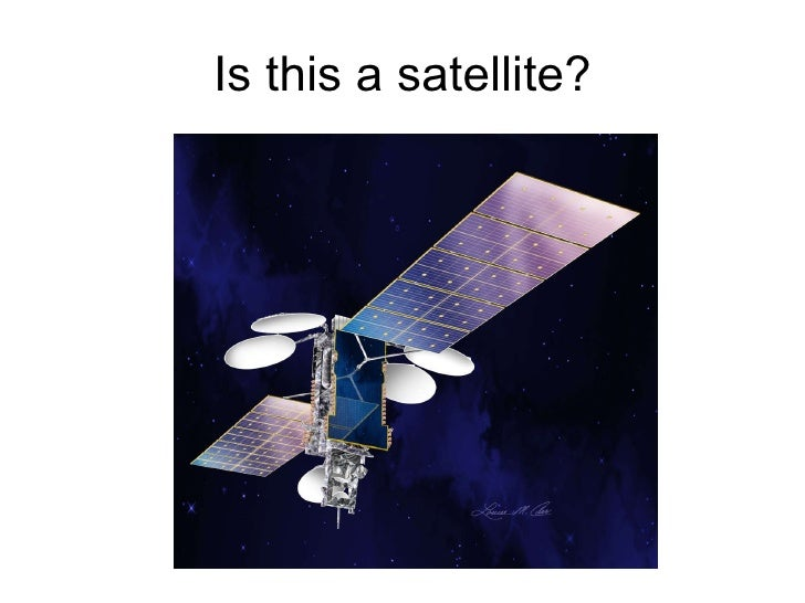 Is this a satellite?