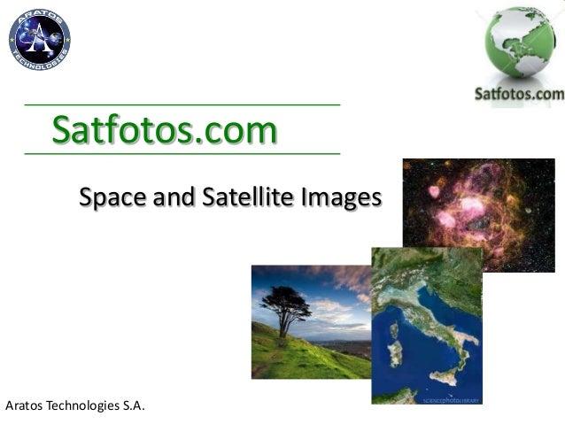 Satfotos.comAratos Technologies S.A.Space and Satellite Images