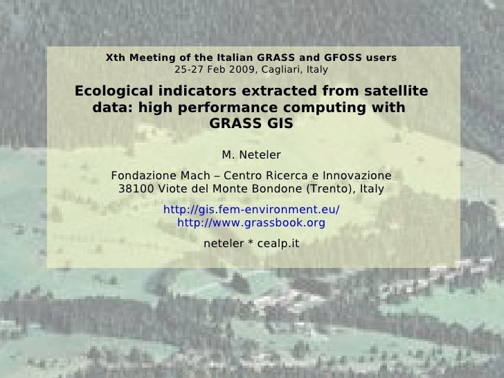 Ecological indicators extracted from satellite data: high performance computing with GRASS GIS