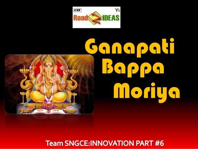Ganapati Bappa  Moriya