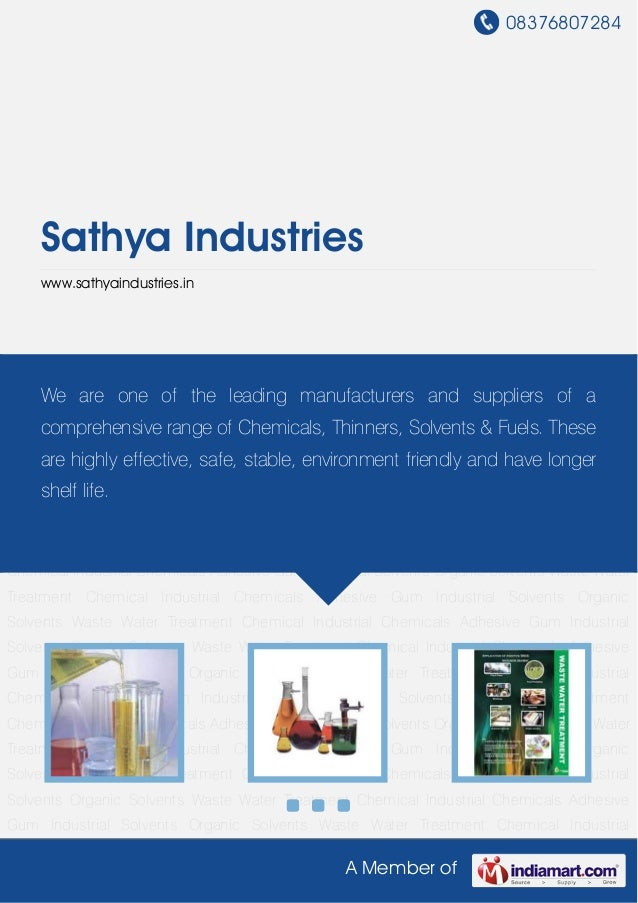 08376807284A Member ofSathya Industrieswww.sathyaindustries.inIndustrial Solvents Organic Solvents Waste Water Treatment C...