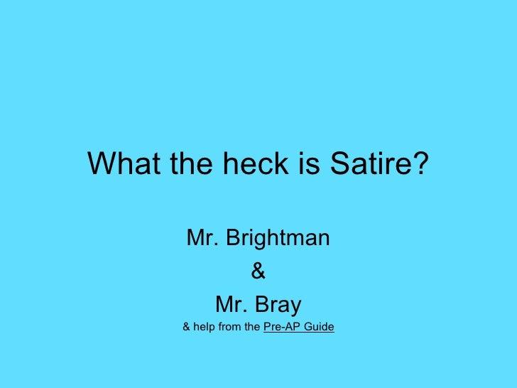 Satire Help?