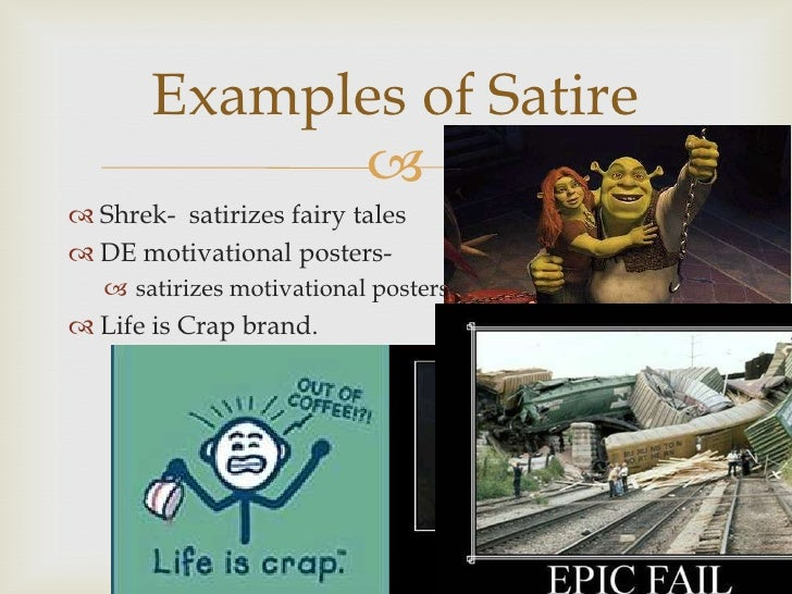satirical essay on fairy tales Shrek satire essay vicky jenson and andrew adamson make this story a modern day version of fairy tales beliefs today where modern day values have changed.