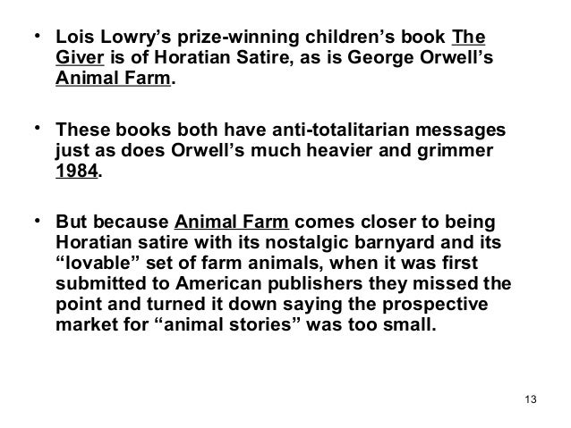 an interpretation of the satire in animal farm Animal farm the fable the satire the allegory animal farm, by george orwell, is a fable about rulers and the ruled, oppressors and the oppressed, and an idea betrayed the particular meaning given will depend partly on the political beliefs- political in the deepest sense of the word.