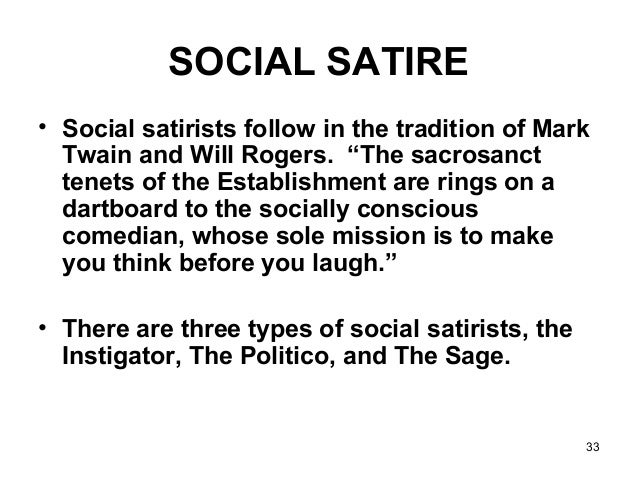 Why is satire an effective device for social critique and social change?