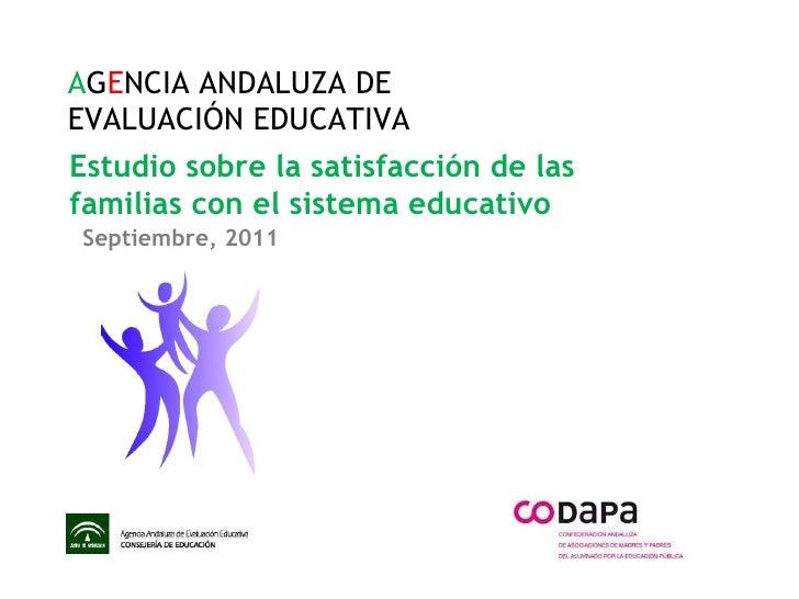 Estudio sobre la satisfacción de las familias con el sistema educativo