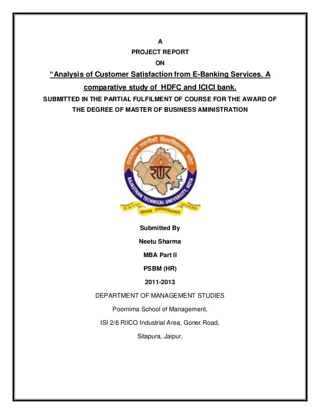 "A PROJECT REPORT ON ""Analysis of Customer Satisfaction from E-Banking Services. A comparative study of HDFC and ICICI bank..."