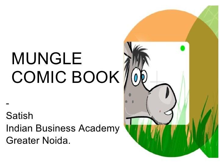 MUNGLE  COMIC BOOK - Satish Indian Business Academy,  Greater Noida.