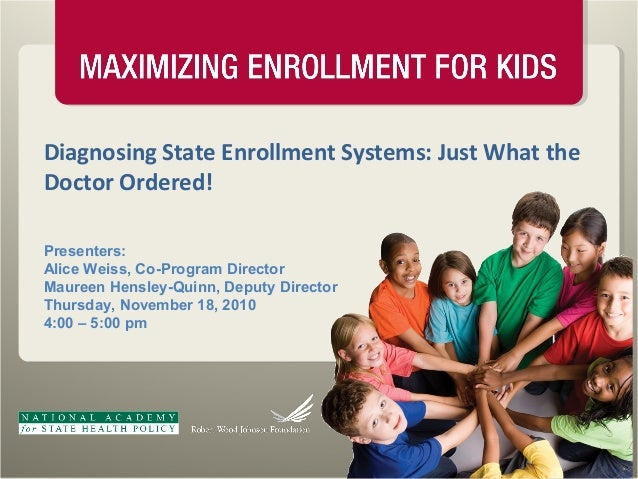 Diagnosing State Enrollment Systems: Just What the Doctor Ordered!