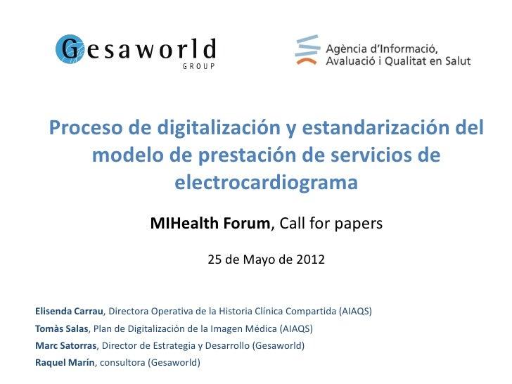 Satorras, Marc - Proceso de digitalización y estandarización del modelo de prestación de servicios de electrocardiograma