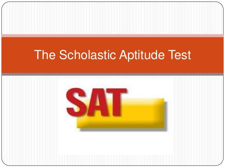 The Scholastic Aptitude Test