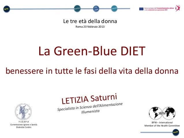 Le tre età della donna                                        Roma 20 febbraio 2013                               La Green...