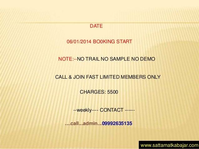Date 06 01 2014 bo0king start note no trail no sample no demo call