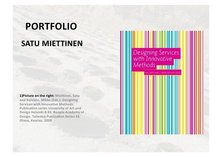 Satu miettinen portfolio 1997- 2010  (past projects)