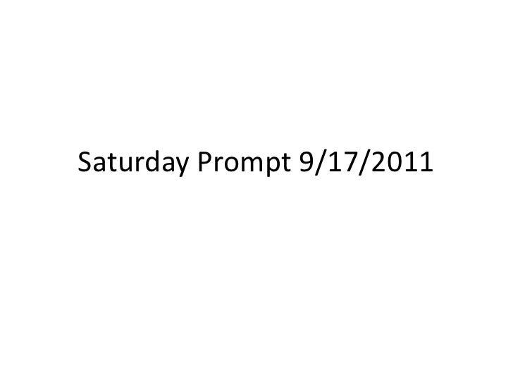Saturday Prompt 9/17/2011<br />