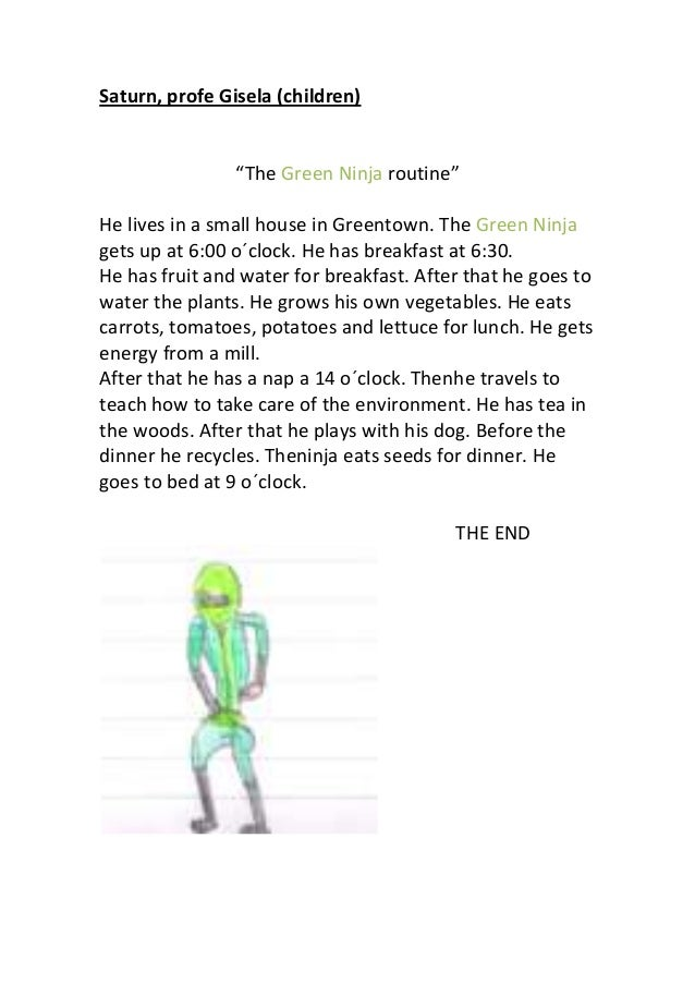 """Saturn, profe Gisela (children) """"The Green Ninja routine"""" He lives in a small house in Greentown. The Green Ninja gets up ..."""