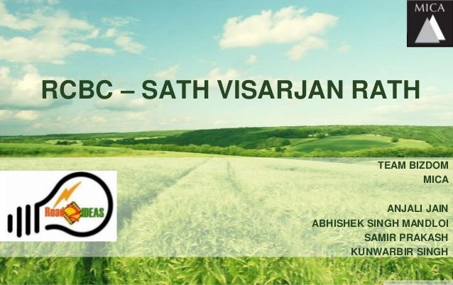 RCBC – SATH VISARJAN RATH                            TEAM BIZDOM                                    MICA                  ...