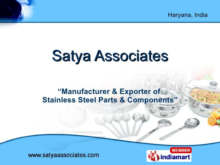 """Satya Associates """" Manufacturer & Exporter of  Stainless Steel Parts & Components"""""""
