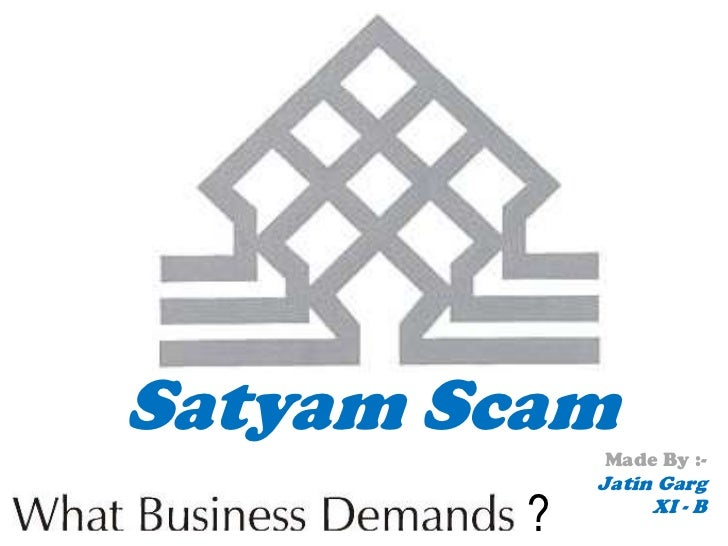 project on satyam scam Troubled hyderabad metro set to become reality: a timeline of the world's largest ppp project  agreement with mml terminated as fallout of satyam scam.
