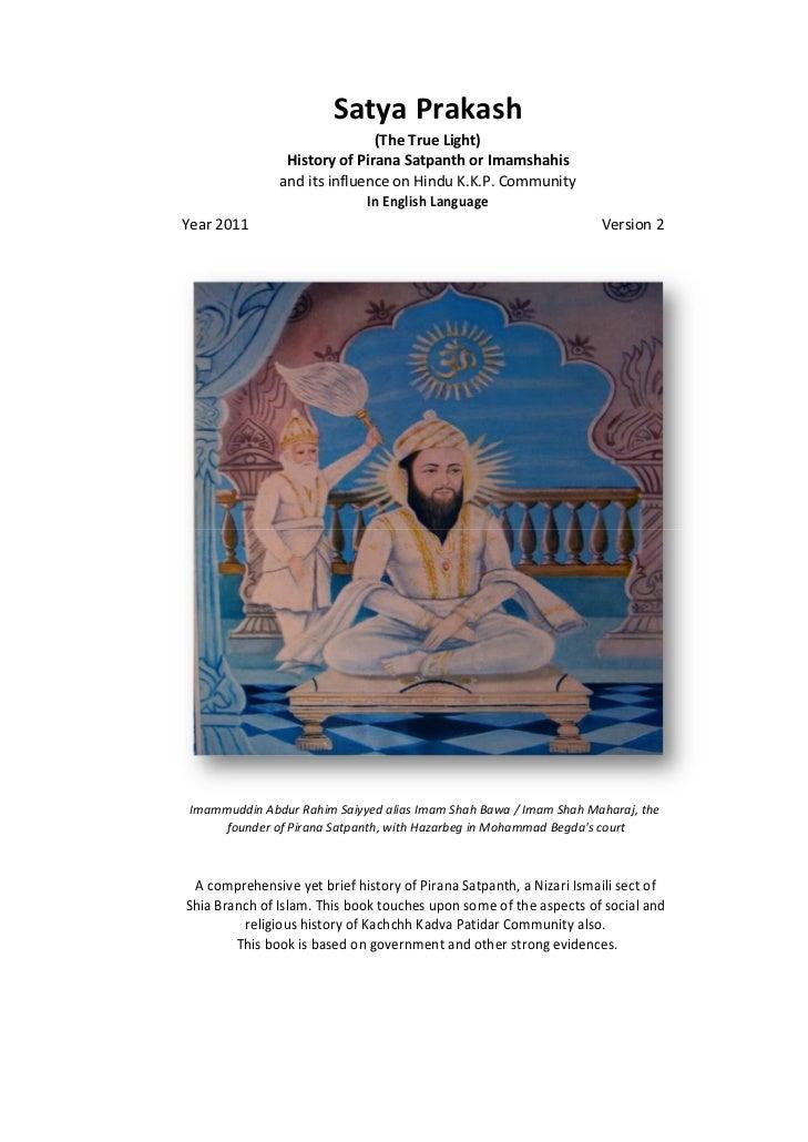 Series 40 -Satya Prakash - The True Light - History of Pirana Satpanth -in English