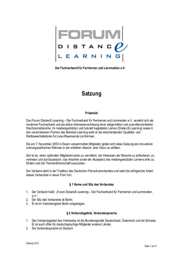Satzung 2012 Seite 1 von 9 Der Fachverband für Fernlernen und Lernmedien e.V. Satzung Präambel Das Forum DistancE-Learning...