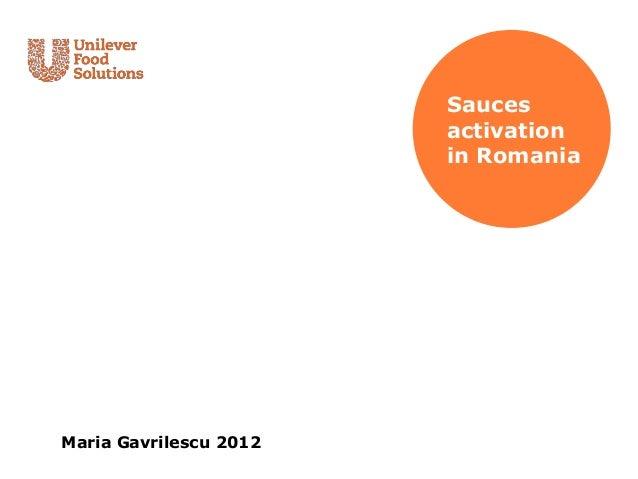 Sauces                        activation                        in RomaniaMaria Gavrilescu 2012