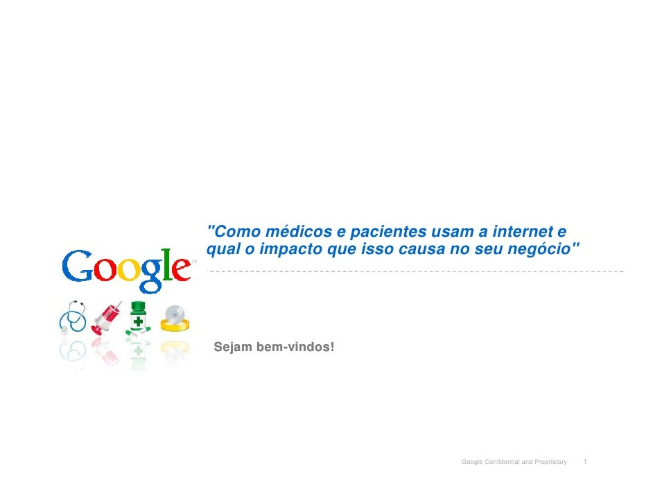 """""""Como médicos e pacientes usam a internet e qual o impacto que isso causa no seu negócio""""      Sejam bem-vindos!        be..."""