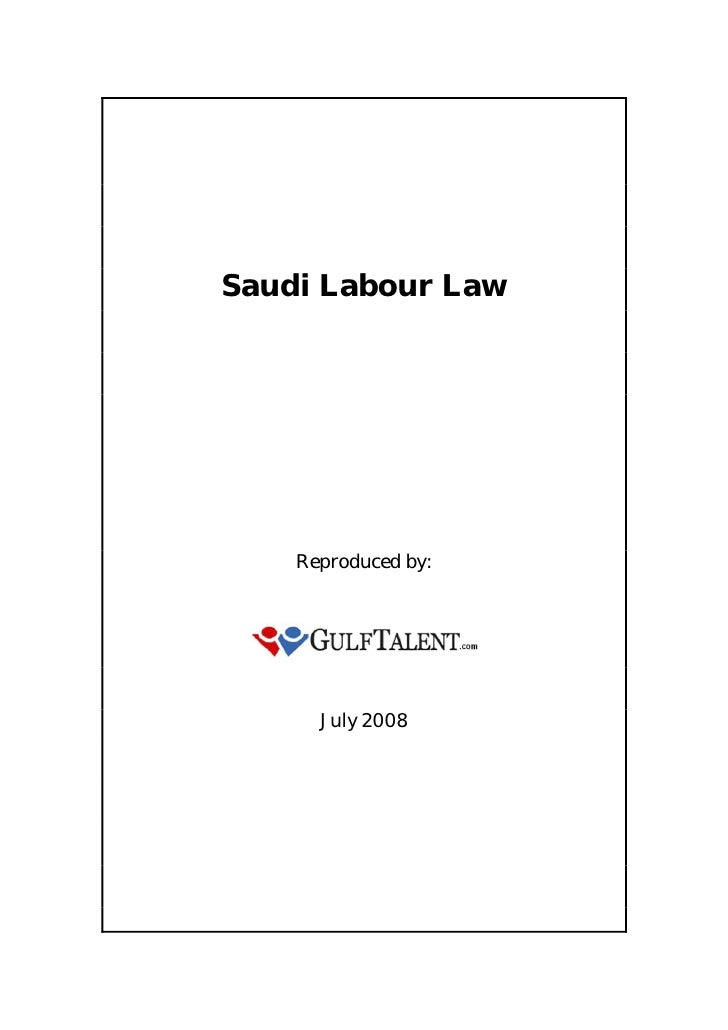 Saudi Labour Law         Reproduced by:           July 2008