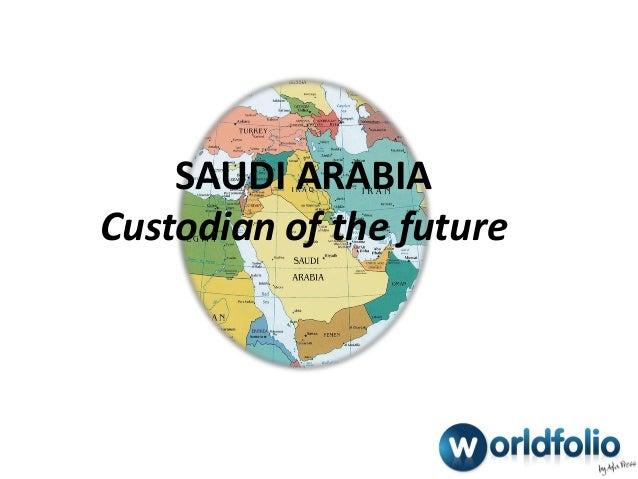 SAUDI ARABIACustodian of the future