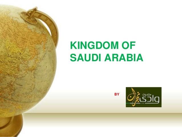 KINGDOM OF SAUDI ARABIA  BY