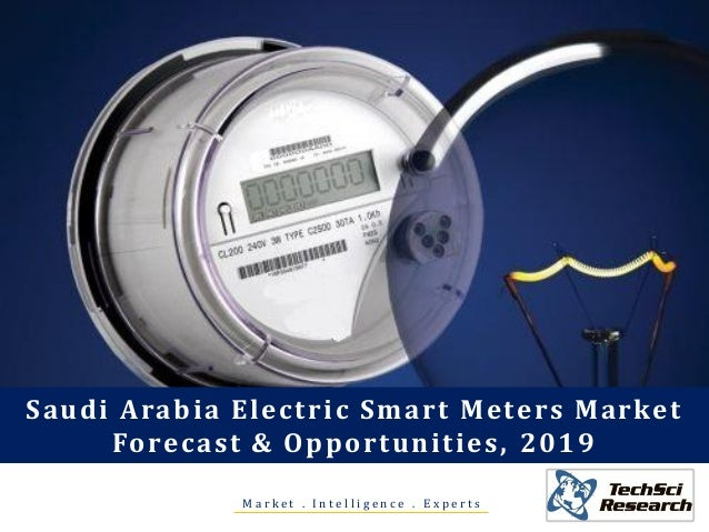 M a r k e t . I n t e l l i g e n c e . E x p e r t s Saudi Arabia Electric Smart Meters Market Forecast & Opportunities, ...