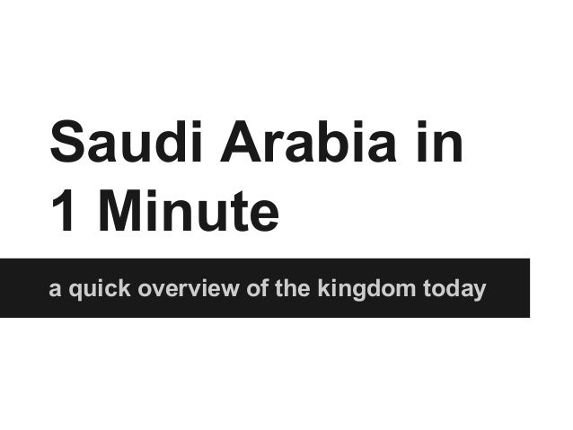 Saudi Arabia in 1 Minute a quick overview of the kingdom today
