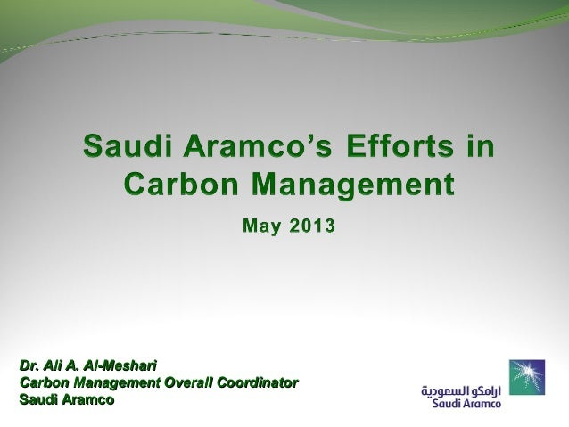 May 31, 2010Dr. Ali A. Al-MeshariDr. Ali A. Al-MeshariCarbon Management Overall CoordinatorCarbon Management Overall Coord...