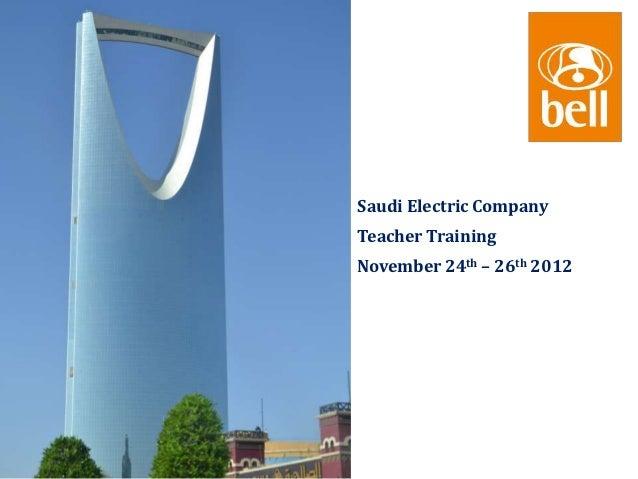 Saudi Electric CompanyTeacher TrainingNovember 24th – 26th 2012