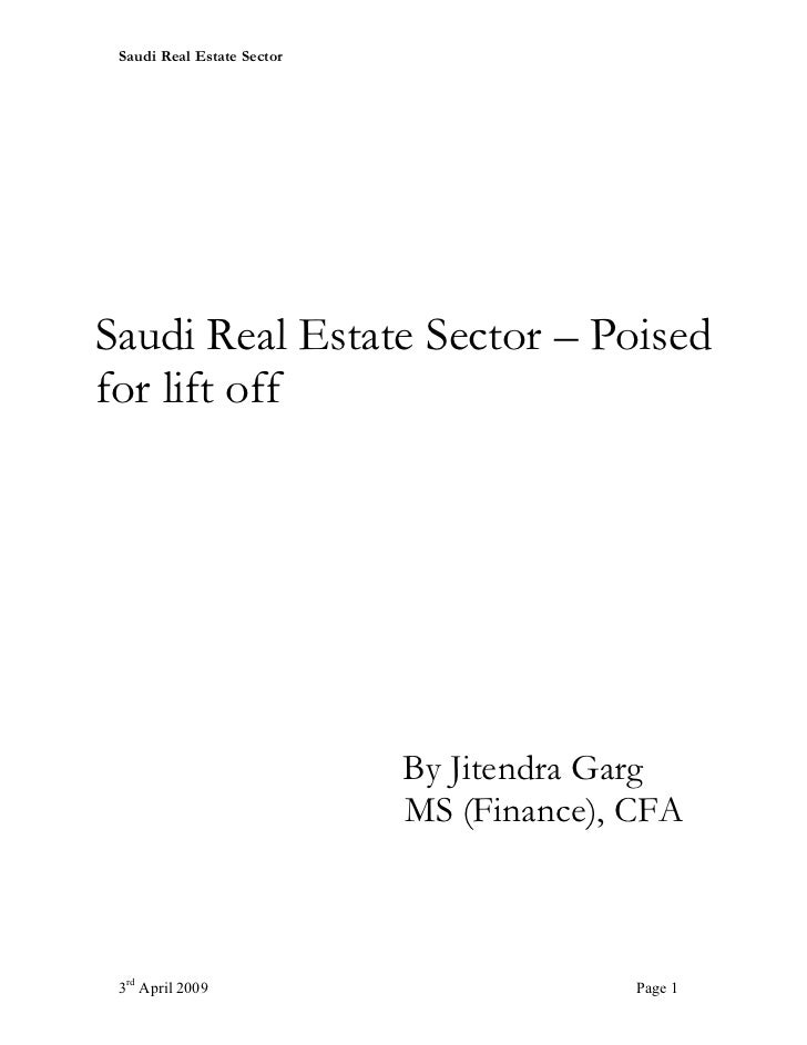 Saudi Real Estate SectorSaudi Real Estate Sector – Poisedfor lift off                            By Jitendra Garg         ...
