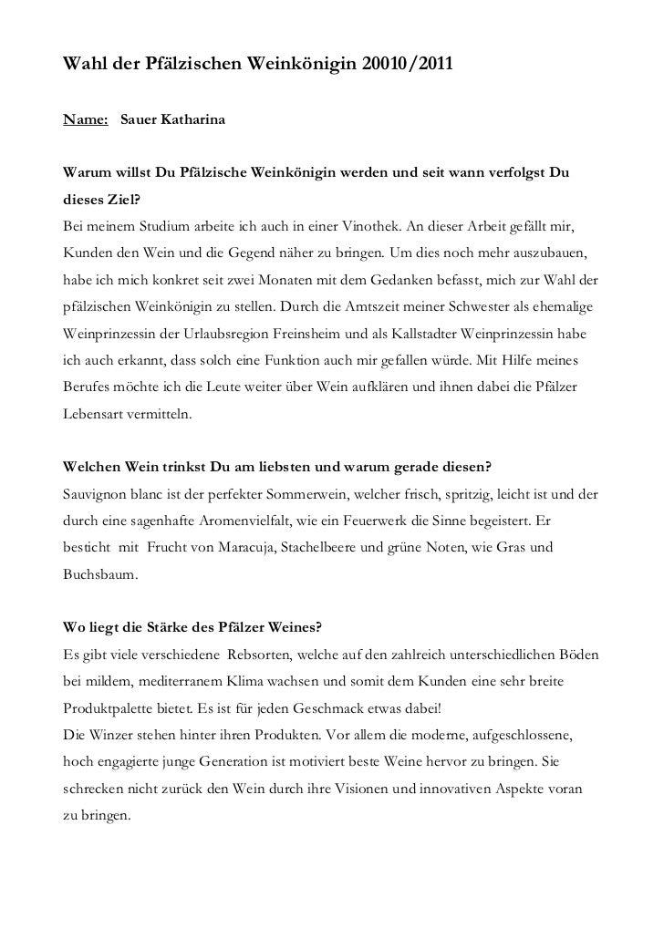 Wahl der Pfälzischen Weinkönigin 20010/2011Name: Sauer KatharinaWarum willst Du Pfälzische Weinkönigin werden und seit wan...