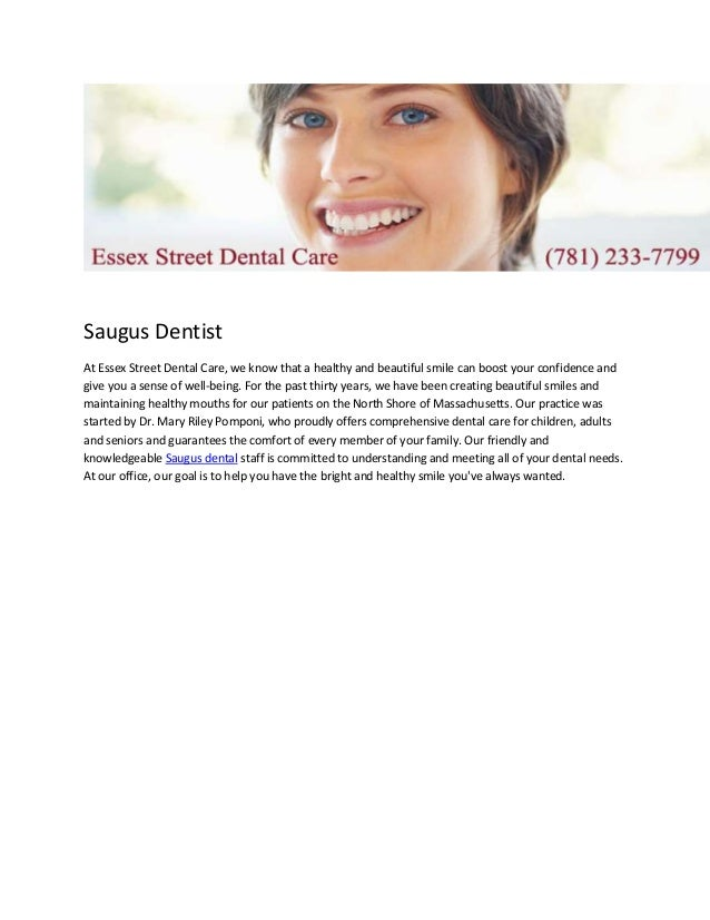 Saugus DentistAt Essex Street Dental Care, we know that a healthy and beautiful smile can boost your confidence andgive yo...