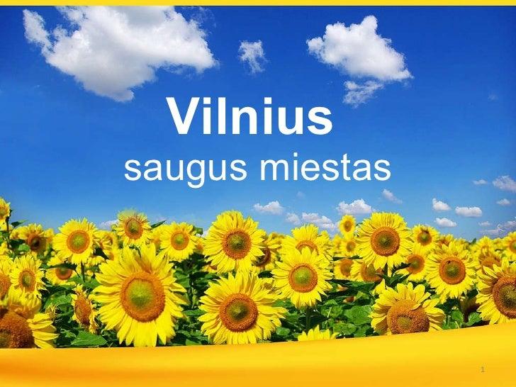 Vilnius   saugus miestas