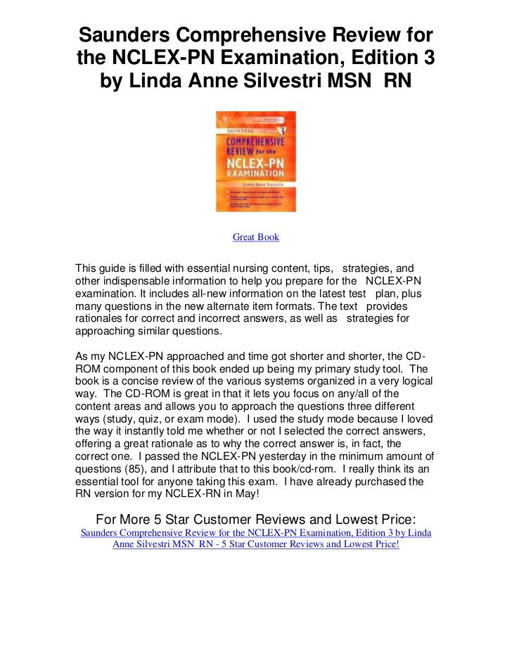 Saunders comprehensive review for the nclexpn examination edition 3 by linda anne silvestri msn  rn   the definitive lpn review book